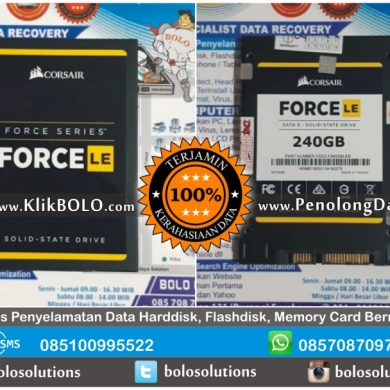Recovery Data SSD Sukses | SSD Corsair Force 240GB Armada Arif Tenggilis